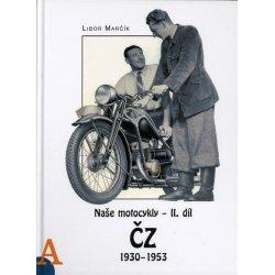 Naše motocykly - II. díl - ČZ